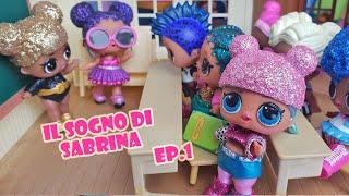 Il Sogno di Sabrina 🎤😍🎵 Episodio 1