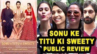 Sonu Ke Titu Ki Sweety Movie Public REVIEW | First Day First Show Review | Kartik,Nusrat,Sunny