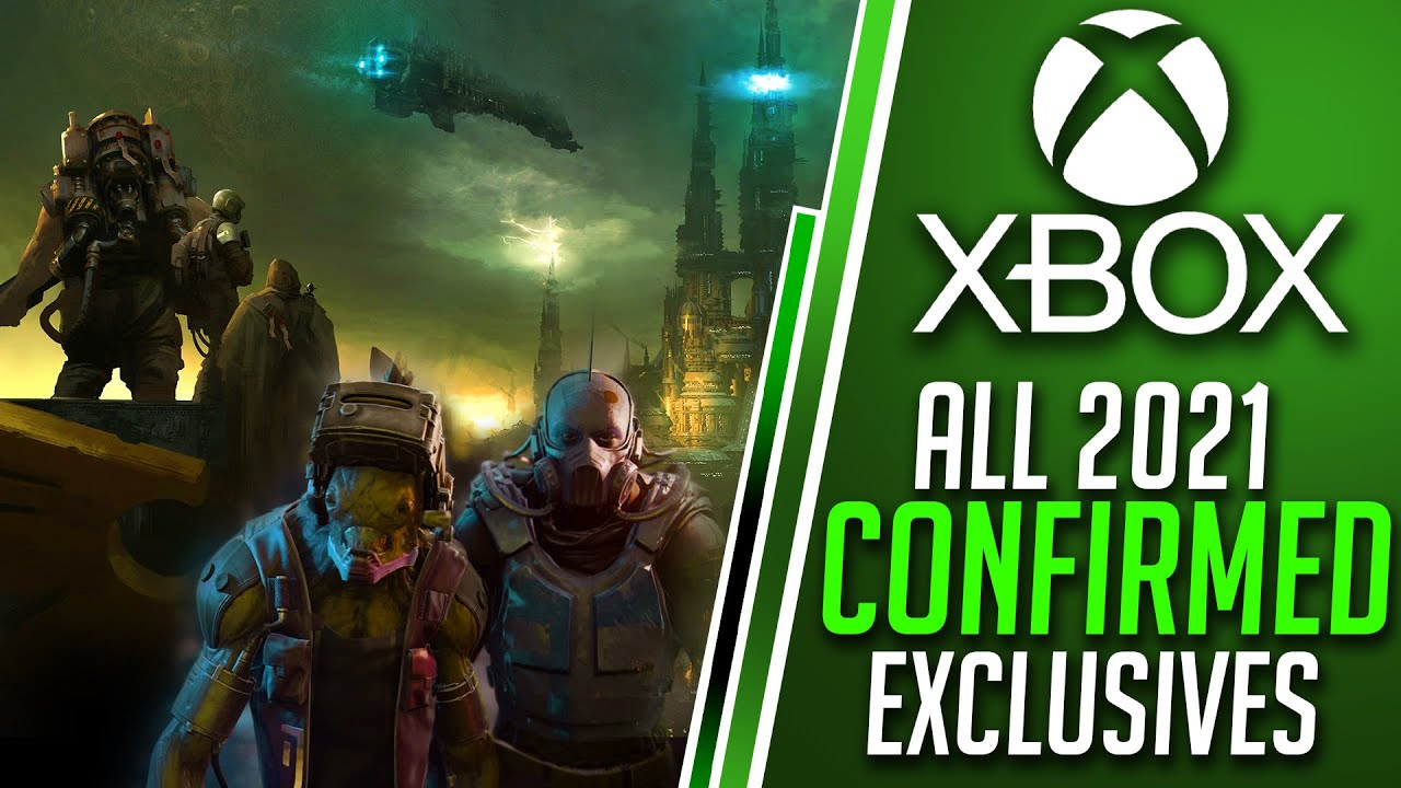 Xbox CONFIRMS ALL Xbox Series X Exclusives | New Xbox 2021 Games