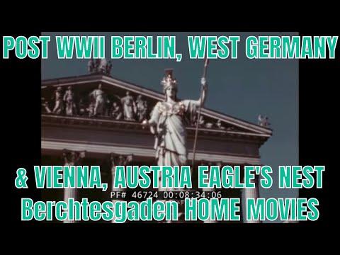 POST WWII BERLIN, WEST GERMANY & VIENNA, AUSTRIA  EAGLE'S NEST  Berchtesgaden HOME MOVIES  46724