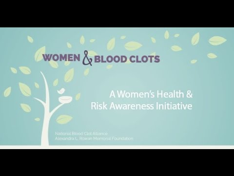 Blood Clots and Women's Health - Overview