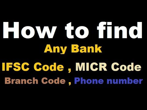 How to find , MICR Code , IFSC Code , Branch Code , Phone Number || Bank details