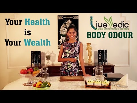 DIY: How to Get Rid of Body Odour Instantly with Natural Home Remedies  | LIVE VEDIC