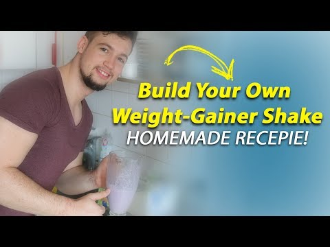 Build Your Own Weight Gainer Shake! (NO supplements needed)