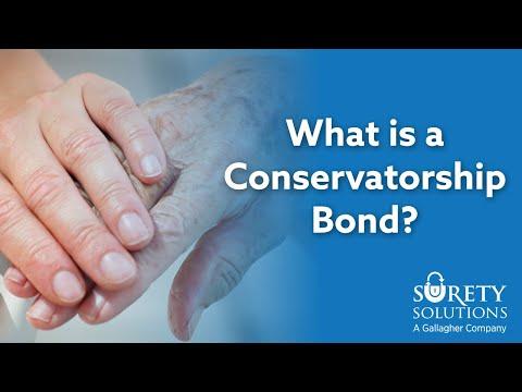 What is a Conservatorship Bond?