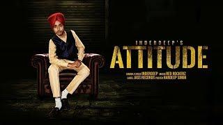Attitude | ( Full Song) | Inderdeep | New Punjabi Songs 2019 | Latest Punjabi Songs 2019