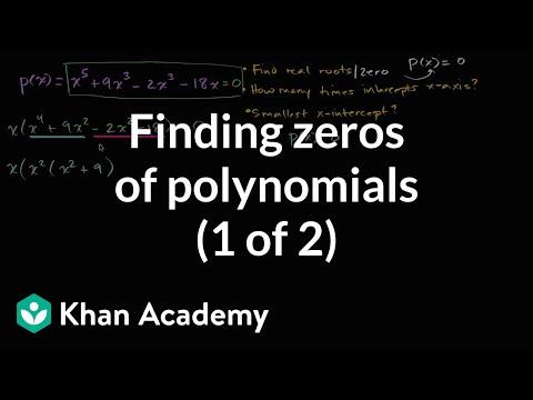 Finding zeros of polynomials (1 of 2) | Mathematics III | High School Math | Khan Academy