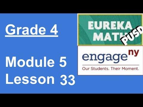 Eureka Math Grade 4 Module 5 Lesson 33 (updated)