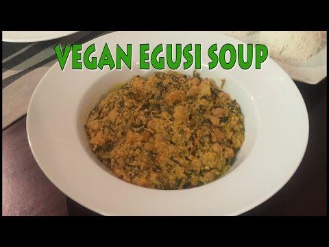 How to Make Vegan Egusi Soup
