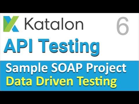 Katalon Studio API Testing | Sample SOAP API Testing Project 6 | Data Driven Testing with Excel CSV