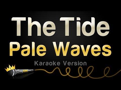 Pale Waves - The Tide (Karaoke Version)