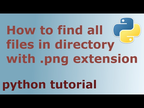 Python tutorial - How to find all files in directory with extension .png