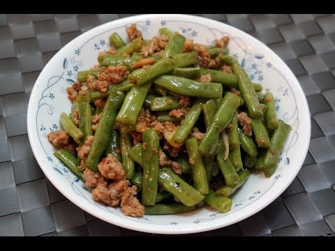 Chinese Recipe : Stir-fried String Bean with Minced Meat