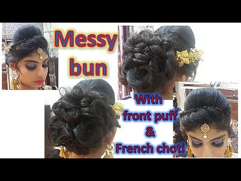 DIY - Messy bun with puff and front french choti - easy hairstyle for medium hairs