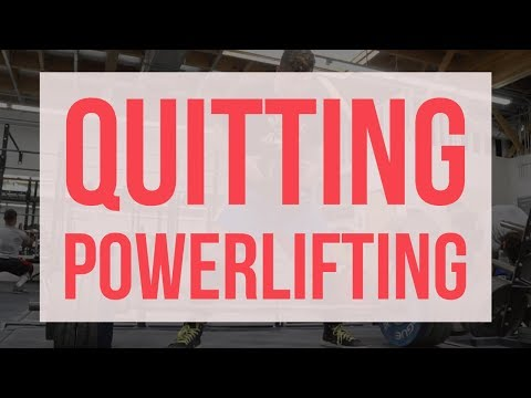 WHEN SHOULD YOU QUIT POWERLIFTING?