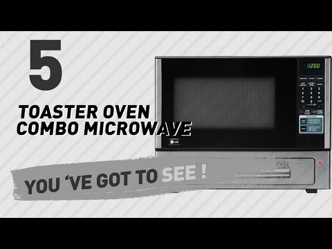 Toaster Oven Combo Microwave // New & Popular 2017