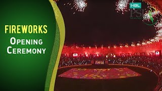 The Fireworks of Glory at the Opening Ceremony!
