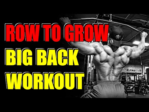 Row to Grow Big Back Workout - Build a Thicker Back with Wider Lats