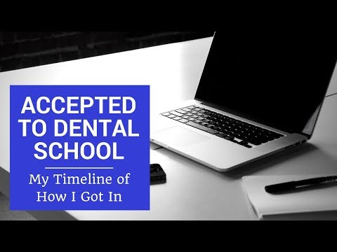 Getting Accepted to Dental School: My Story