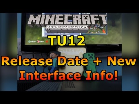 Minecraft Xbox 360: TU12 Release Date + New Interface [Texture Packs]