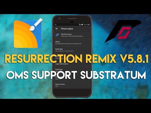 ResurrectionRemix Rom v5.8.1  Review|| Full OMS Support For Substratum||