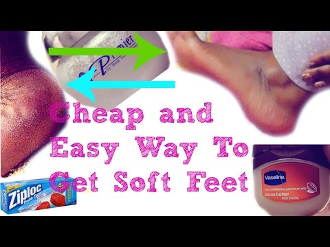 Cheap and Easy Way To Get Soft Feet Over Night At Home