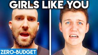 MAROON 5 WITH ZERO BUDGET! (Girls Like You PARODY)
