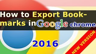 How To Export Bookmarks From Chrome Backing Up Google Chrome Bookmark