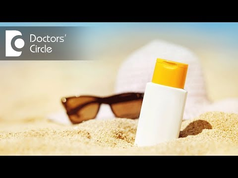 How to select sunscreen if using tretinoin topical Cream for Indian climate?-Dr. Rajdeep Mysore