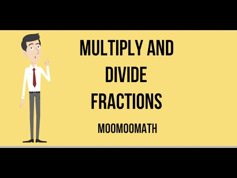 Fractions-Multiplying and Dividing Fractions