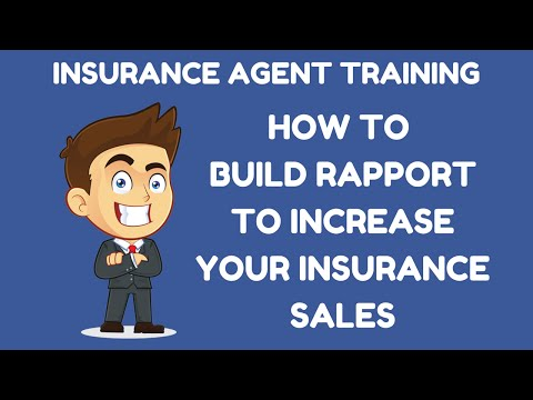 How to Build Rapport to Help You in Insurance Sales