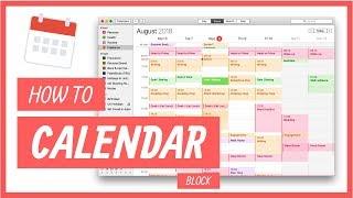 How to Calendar Block Your Week