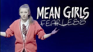 FEARLESS - Mean Girls the Musical | Cover | Spirit YPC Show Part 7