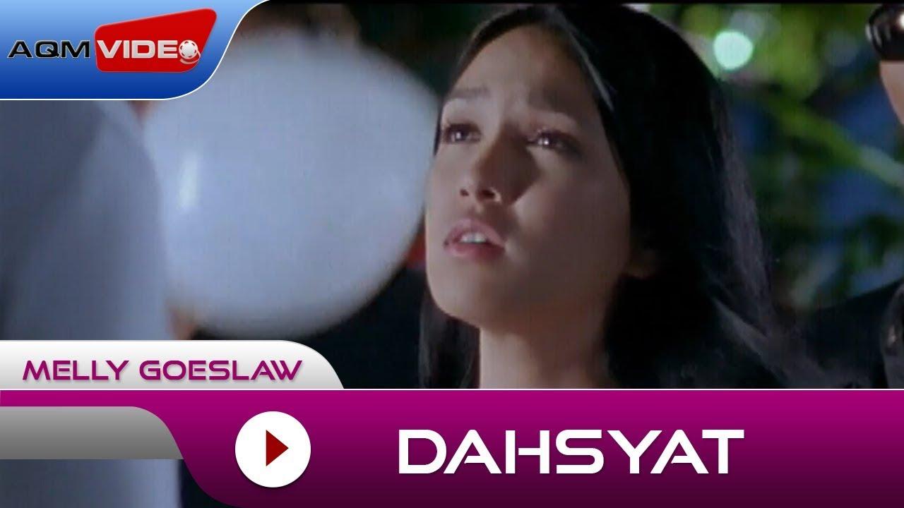 Melly Goeslaw - Dahsyat