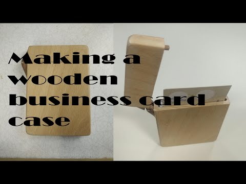 Making a wooden business card case