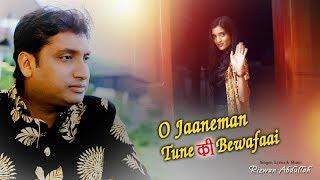 O Jane Mann Tune Ki Bewafai Full Video Song   Latest Hindi Song   New Hindi Song 2019