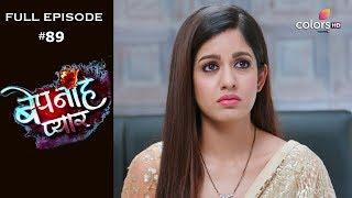 Bepanah Pyaar - Full Episode 89 - With English Subtitles