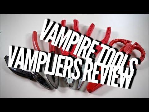 Vampire Tools Vampliers Review