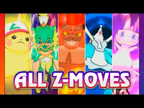 POKEMON SUN & MOON ALL Z-MOVES!!