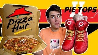 The 2018 Pizza Hut Pizza Ordering Shoes Are Weird... (Pie Tops 2)