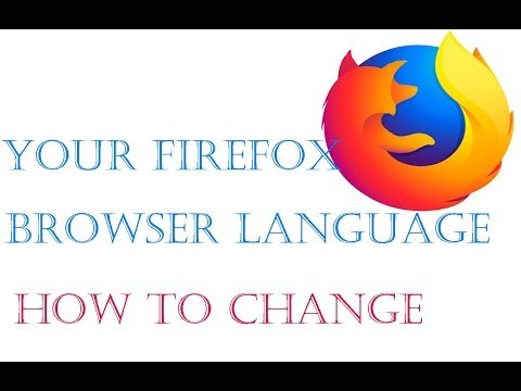 I YOU KNOW HOW TO CHANGE THE LANGUAGE IN YOUR FIREFOX BROWSER