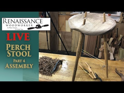 LIVE Perch Stool Part 4: Assembly