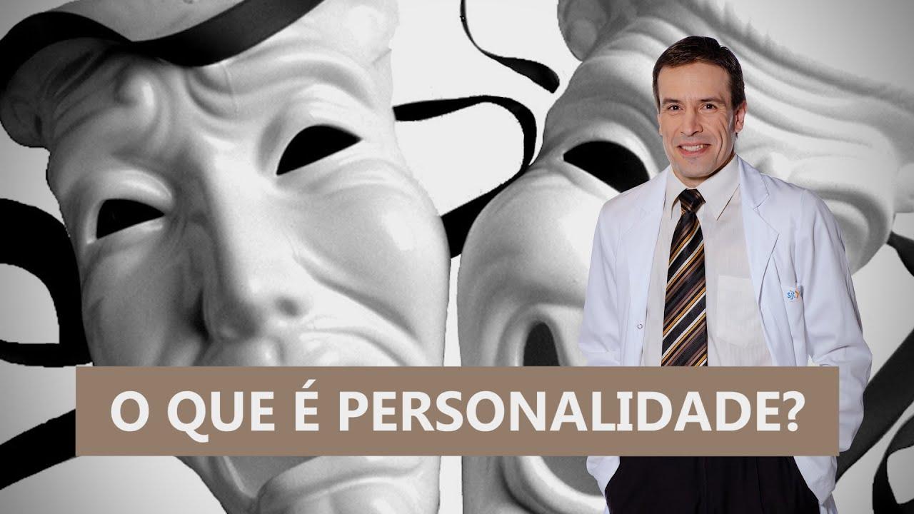 O que é personalidade? | Psiquiatra Fernando Fernandes