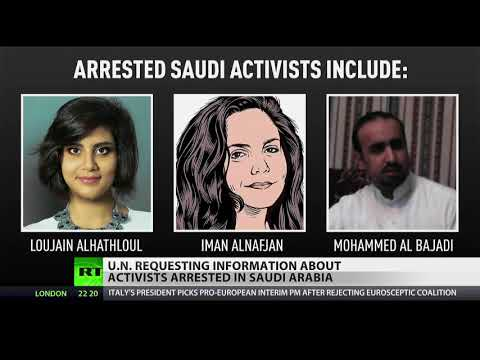 Missing in Saudi Arabia, UN wants info on activists detained