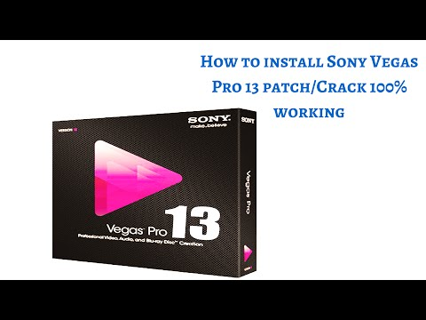 how to install sony vegas pro 13 free full version crack and patch 100% working