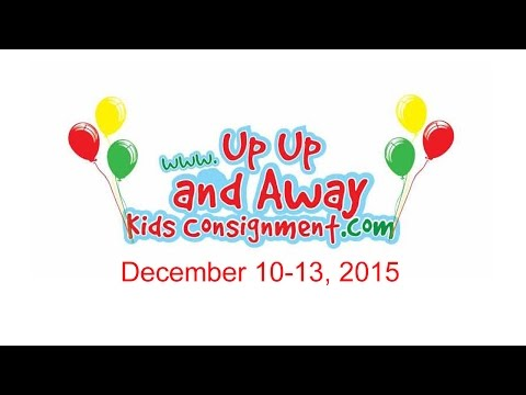 Up Up And Away Kids Consignment - Promo Video