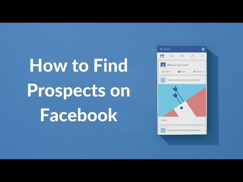 How to Find and Messaging Prospects on Facebook