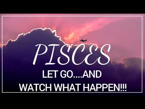 PISCES ***LET GO & WATCH WHAT HAPPENS!*** JULY 2018 TAROT READING