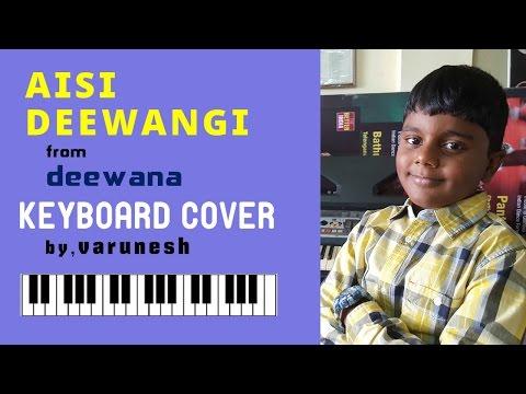aisi deewangi from deewana keyboard cover by varunesh