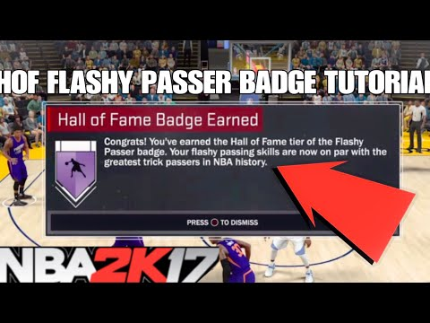 How To Get The Hall Of Fame Flashy Passer Badge In NBA 2K17